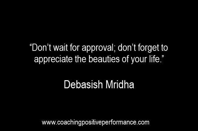 approval-seeking-quote-debasish-mridha