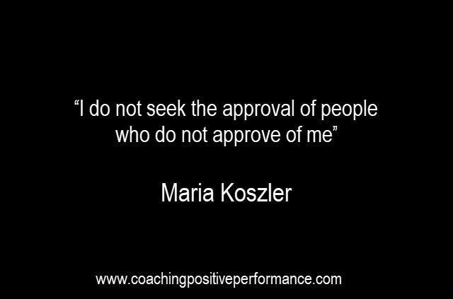 approval-seeking-quote-maria-koszler