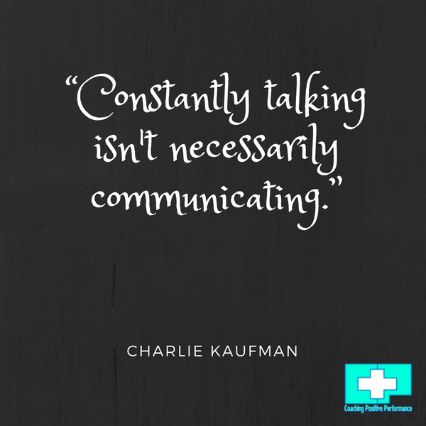 constantly talking isnt necessarily assertive behaviour