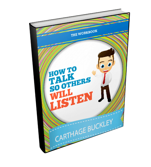 How to talk so others will listen workbook 3d left