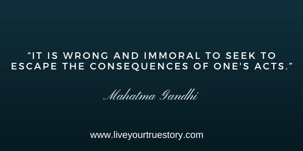 take responsibility Mahatma Gandhi quote