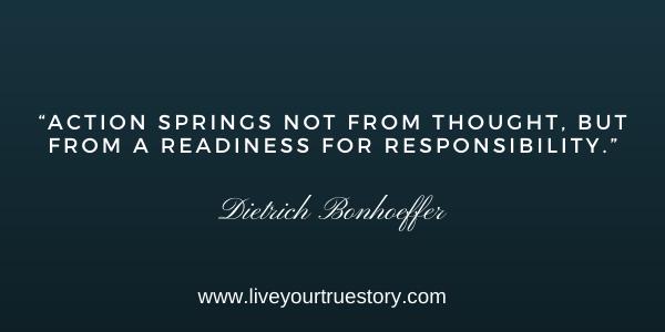 take responsibility Dietrich Bonhoeffer quote
