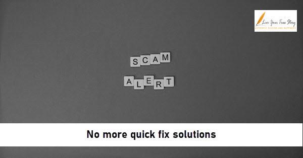 no more quick fix solutions