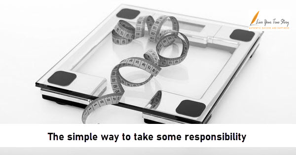 The simple way to take some responsibility
